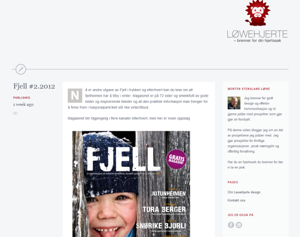 """<p><b><a href=""""http://www.lowehjerte.no"""" target=""""_blank"""">Løwehjerte</a></b> - designfirmaet til Morten Stensland Løwe er på Tumblr.</p>"""