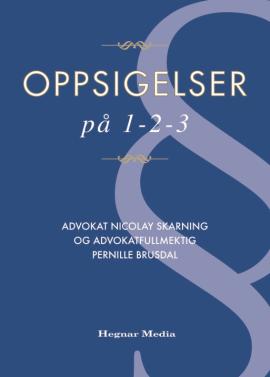 <p><b>GUIDE TIL OPPSIGELSE:</b> Denne boka viser hvordan ledere skal få det juridiske på plass før en oppsigelse.<br/></p>