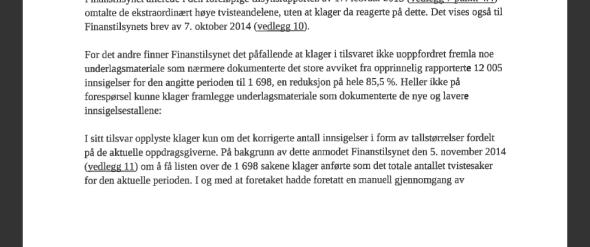 <p><b>12.000 KLAGER BLE TIL 1.700:</b> Finanstilsynet synes det er «påfallende» at Oslo Creditservice fjernet 85 prosent av klagebunken de først meldte om, etter vedtaket om inkasso-stans.<br/></p>